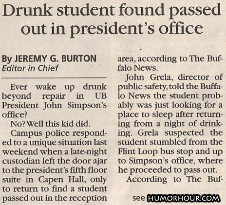 Drunk student found in president's office